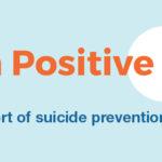 Invest in Postive Change - Suicide Prevention Saskatchewan