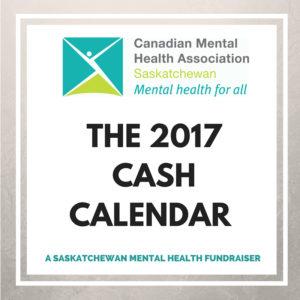 Saskatchewan Mental Health Fundraiser - the 2017 Cash Calendar