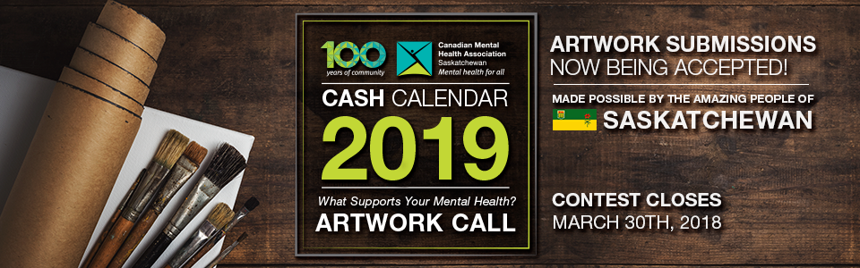 The CMHA Saskatchewan 2019 Cash Calendar Artwork Contest