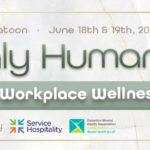 We're Only Human Promoting Positive Workplace Wellness